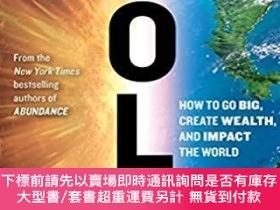 二手書博民逛書店Bold:罕見How to Go Big, Create Wealth and Impact the World