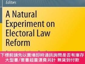 二手書博民逛書店A罕見Natural Experiment On Electoral Law ReformY255174 Gi