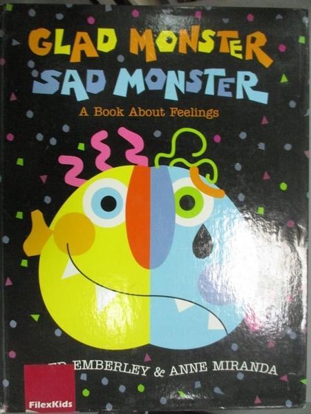 【書寶二手書T1/兒童文學_YFO】Glad Monster, Sad Monster: A Book About Feelings_Miranda