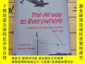 二手書博民逛書店The罕見Airway to Everyw hereY12345 W.DAVID LEWIS WILLIAM