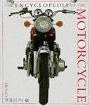 二手書博民逛書店 《The Encyclopedia of the Motorcycle》 R2Y ISBN:0751302066