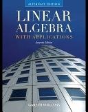 二手書博民逛書店《Linear Algebra with Applications, Alternate Edition》 R2Y ISBN:0763782483