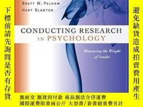 二手書博民逛書店Conducting罕見Research In PsychologyY256260 Brett W. Pelh