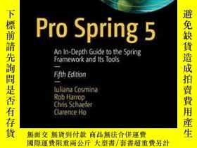 二手書博民逛書店Pro罕見Spring 5: An In-depth Guide To The Spring Framework