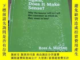 二手書博民逛書店Again,Does罕見It Make Sense?(Ross A.Morton 簽贈本)Y9354 Ross