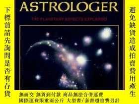 二手書博民逛書店How罕見To Be A Great Astrologer: The Planetary Aspects Expl