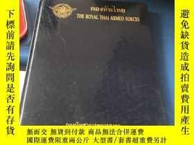 二手書博民逛書店精裝16開罕見厚冊《THE ROYAL THAI ARMED FORCES 泰國皇家軍隊》畫冊見圖Y25074