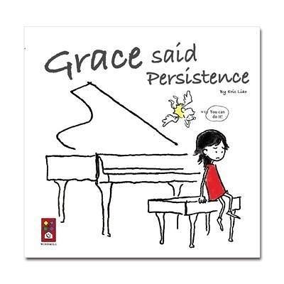 Grace said Persistence 格雷斯說 持久性 說恆心英文版  (購潮8) 9789862233924