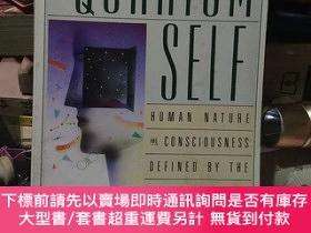 二手書博民逛書店The罕見Quantum Self Human Nature and Consciousness Defined