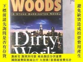 二手書博民逛書店Dirty罕見Work: A Stone Barrington NovelY15878