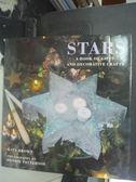【書寶二手書T9/美工_ZAU】Stars : a book of gifts and decorative craft