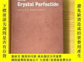 二手書博民逛書店Crystallography罕見and Crystal Perfection(結晶學和晶體的完整性)【英文原版】