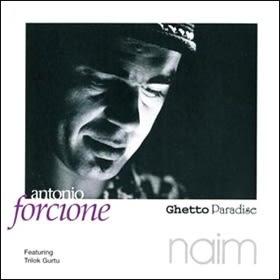 經典數位~安東尼奧佛湘 - 貧民區天堂 / Antonio Forcione - Ghetto Paradise