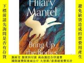 二手書博民逛書店提堂罕見狼廳續集 英文原版小說 Bring up the BodiesY335736 Hilary Mante