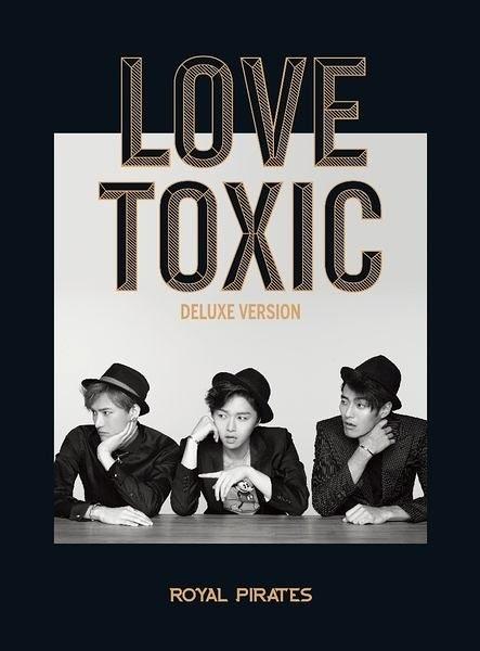 ROYAL PIRATES   LOVE TOXIC台灣專屬精選輯  CD  (購潮8)
