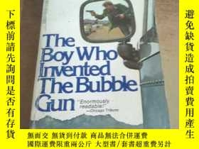 二手書博民逛書店The罕見Boy Who Invented The Bubble GunY26026 見圖 見圖 出版197