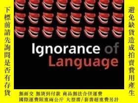 二手書博民逛書店Ignorance罕見Of LanguageY364682 Devitt, Michael Oxford Un