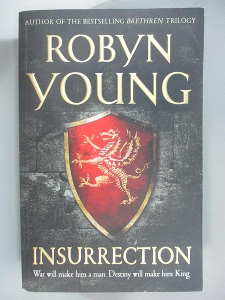 【書寶二手書T7/原文小說_AN4】Insurrection : Robert The Bruce, Insurrection Trilogy Book 1_Robyn Young