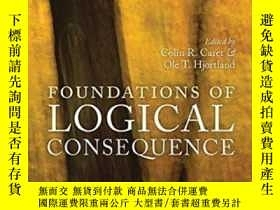 二手書博民逛書店Foundations罕見Of Logical ConsequenceY466342 Colin R. Car