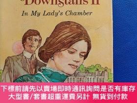 二手書博民逛書店Upstairs罕見Downstairs Ⅱ(In My Lady s Chamber)【布面硬精裝毛邊本】Y
