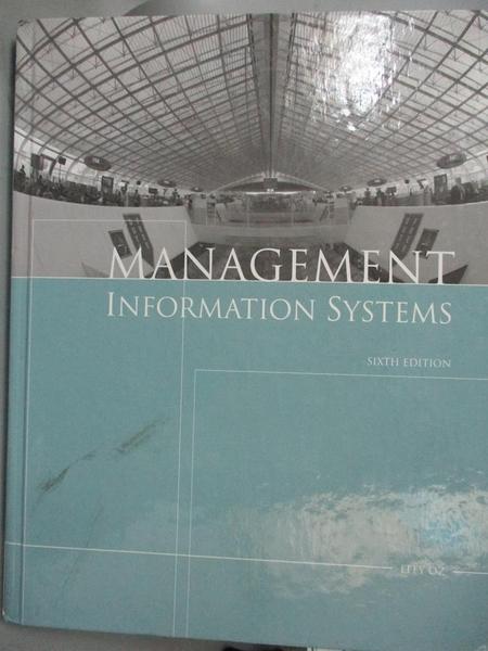 【書寶二手書T8/大學商學_WGZ】Management Information Systems_Oz, Effy