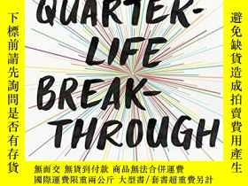 二手書博民逛書店The罕見Quarter-Life Breakthrough: Invent Your Own Path, Fin
