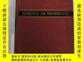 二手書博民逛書店fluorescence罕見and phosphorescenc