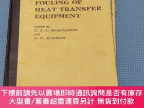 二手書博民逛書店Fouling罕見of Heat Transfer Equipment(傳熱設備的結垢)Y408729 E.F