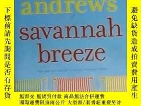 二手書博民逛書店英文原版罕見Savannah Breeze by Mary Ka