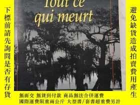 二手書博民逛書店Tout罕見ce qui meurt 法文法語法國原版書Y385290 John Connolly Press