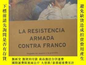 二手書博民逛書店La罕見resistencia armada contra Fr