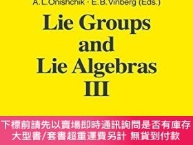 二手書博民逛書店Lie罕見Groups And Lie Algebras IiiY255174 Onishchik, A. L