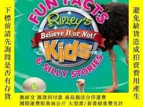 二手書博民逛書店Ripley s罕見Fun Facts & Silly Stories 6Y410016 Ripley Pu