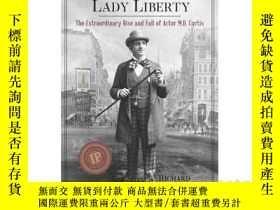 二手書博民逛書店The罕見Man Who Lit Lady Liberty: T