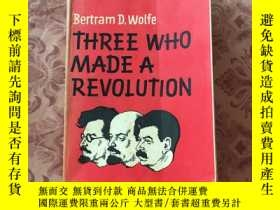 二手書博民逛書店Three罕見Who Made a RevolutionY234