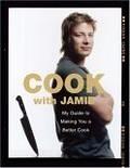 二手書博民逛書店 《Cook With Jamie: My Guide to Making You a Better Cook》 R2Y ISBN:1401322336│Oliver