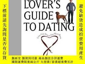 二手書博民逛書店The罕見Dog Lover s Guide To Dating-愛狗者約會指南Y436638 Deborah