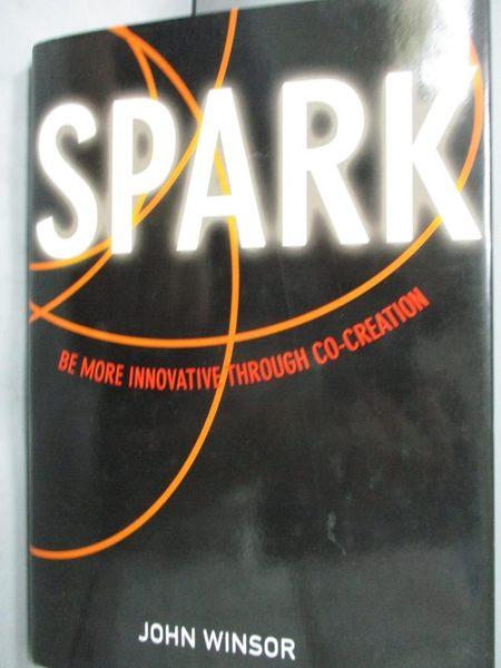 【書寶二手書T8/原文小說_HJL】Spark!: Be More Innovative Through Co-crea
