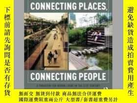 二手書博民逛書店Connecting罕見Places, Connecting PeopleY410016 Robert Cer