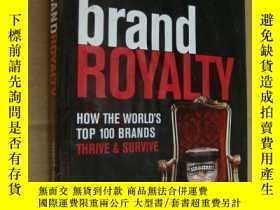 二手書博民逛書店Brand罕見Royalty: How the World s