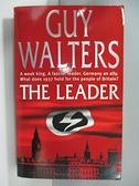 【書寶二手書T8/原文小說_ARD】The Leader_Guy Walters