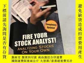 二手書博民逛書店Fire罕見Your Stock Analyst!Y246305 不祥 不祥