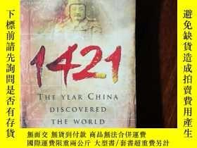 二手書博民逛書店英文原版1421:罕見The Year China Discovered the World 1421中國發現世界