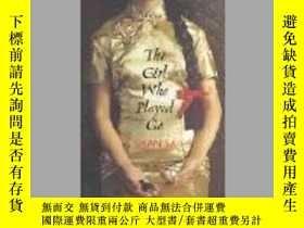 二手書博民逛書店The罕見Girl Who Played GoY256260 Shan Sa Chatto & Win