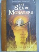 【書寶二手書T5/原文小說_NMA】The Sea of Monsters _Rick Riordan