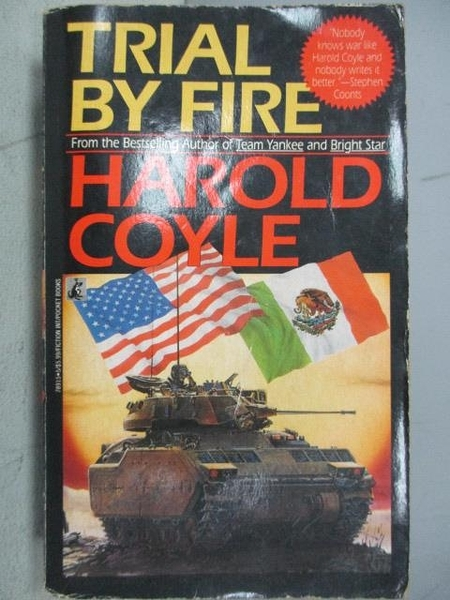 【書寶二手書T6/原文小說_CJF】Trial By Fire_Harold Coyle