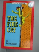 【書寶二手書T1/語言學習_NDZ】The Fire Cat (I Can Read Book 1)_Averill, Esther Holden