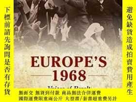二手書博民逛書店Europe s罕見1968: Voices Of Revolt