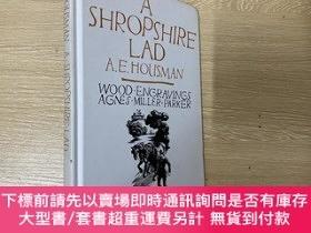 二手書博民逛書店A罕見Shropshire Lad 豪斯曼 最著名 詩集《西羅普郡少年》,版畫家 Agnes Miller Par