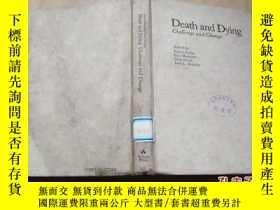二手書博民逛書店DEATH罕見AND DYING·CHALLENGE AND C